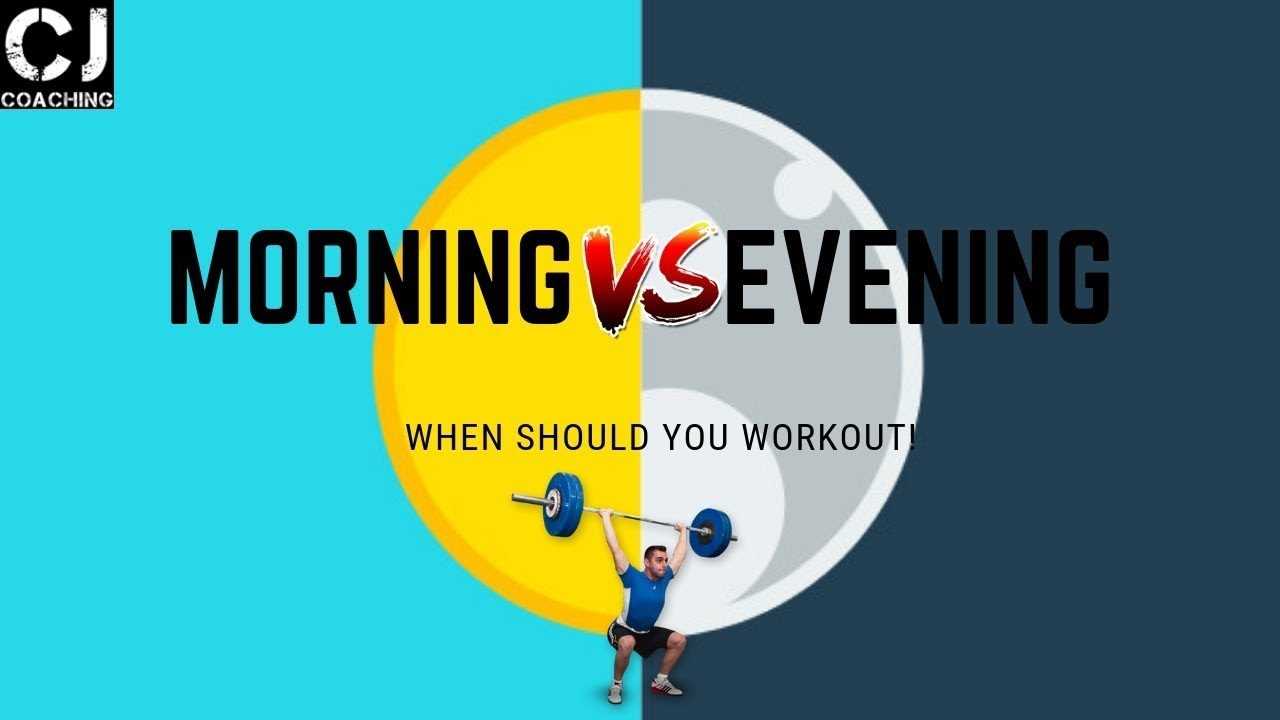 Morning vs Evening What is a better time to exercise to lose weight?