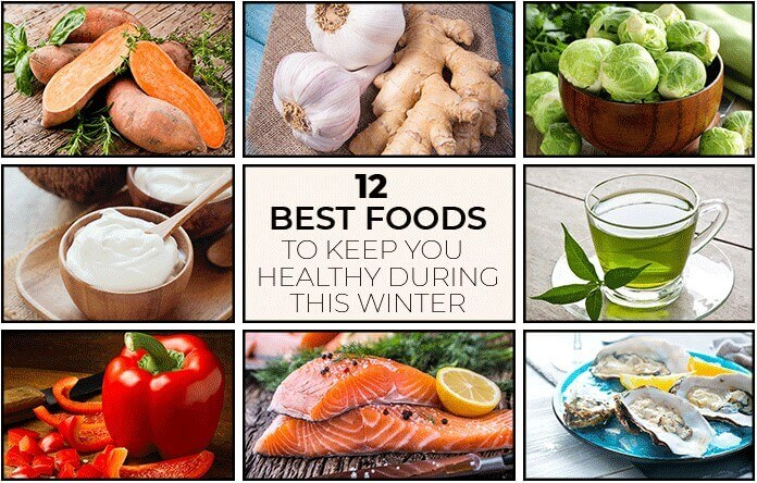 12 Best Foods to Keep You Healthy During This Winter